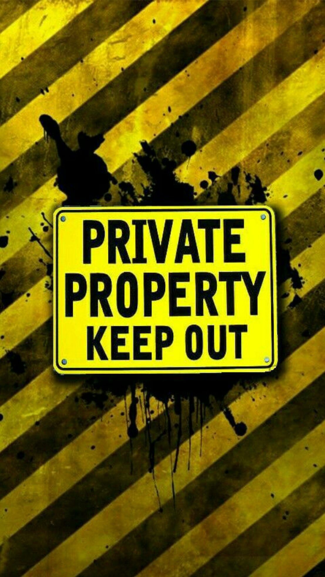 Private Property Keep Out Funny Phone Wallpaper Dont Touch My Phone Wallpapers Phone Screen Wallpaper