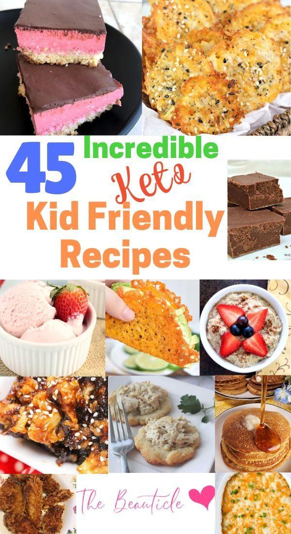 45 Delicious Kid Friendly Keto Recipes #ketorecipesforbeginners