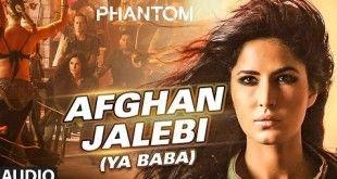 Afghan Jalebi Bollywood Movie Songs Songs Audio Songs
