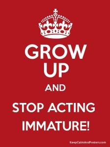 70 Grow Up Quotes Sayings And Images Growing Up Quotes Immaturity Quotes Growing Up