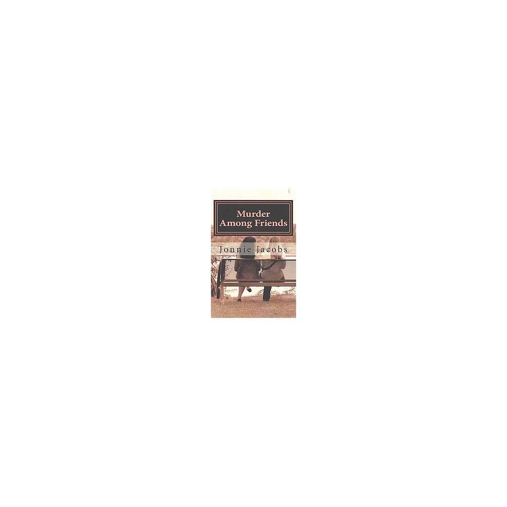 Murder Among Friends ( Kate Austen Mystery) (Paperback)