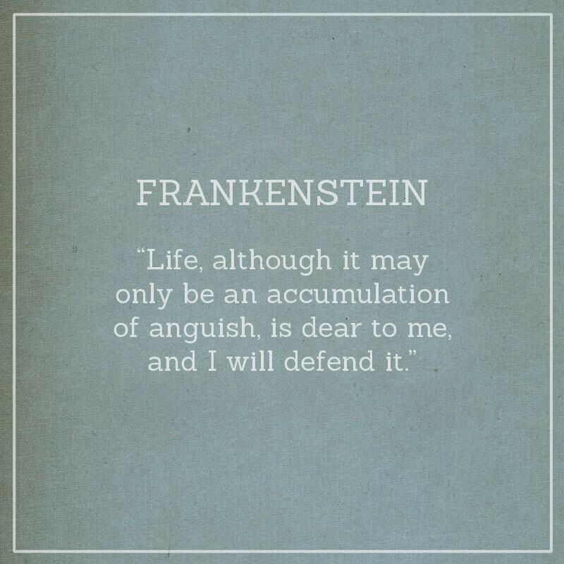 The Creature From Mary Shelley S Frankenstein Frankenstein Quotes Literature Quotes Mary Shelley Quotes
