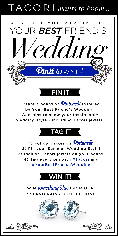 "Tacori ""Pin it to Win it"" Contest #Tacori #YourBestFriendsWedding"