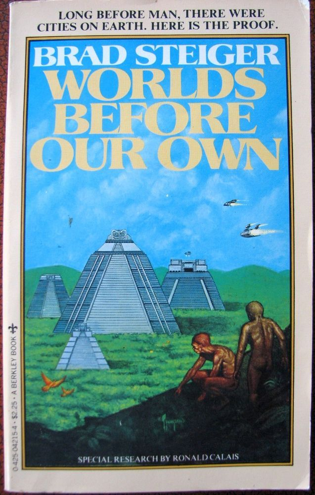 WORLD BEFORE OUR OWN   1978   Brad Steiger