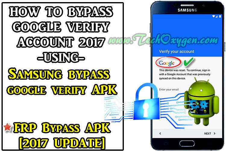 Samsung Bypass Google Verify APK Download to Bypass FRP