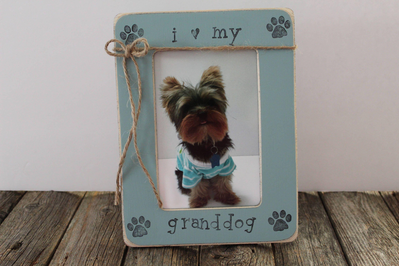 Granddog Picture Frame I Love My Granddog Frame Rustic Picture