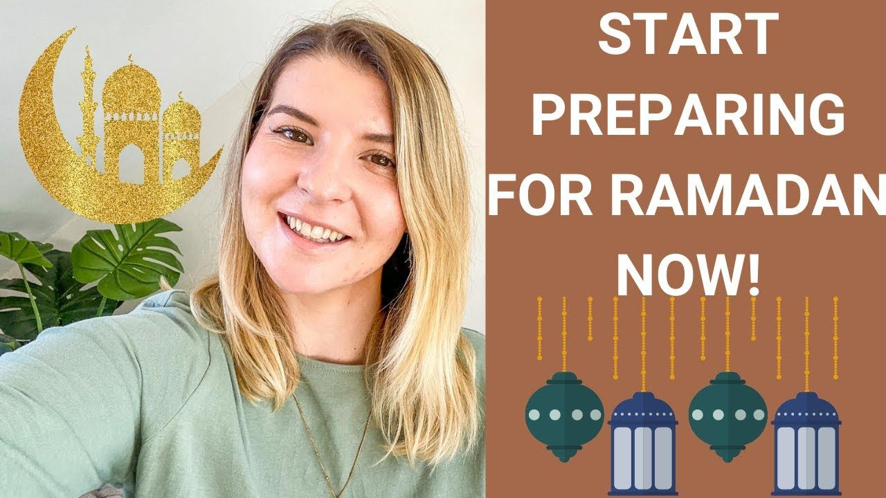 Ways To Prepare For Ramadan Especially if You're Doing Ramadan For The 1st Time! | Ellie Quinn – The Wandering Quinn