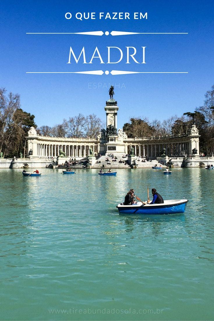 O Que Fazer Em Madrid Roteiro Impecável De 3 E 4 Dias Viagem Viagem Europa Espanha