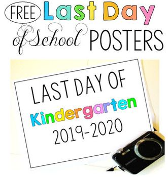 FREE Last Day of School Signs - Picture Posters 2018-2019 and 2019-2020