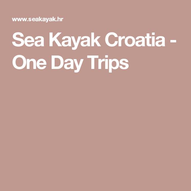 Sea Kayak Croatia - One Day Trips