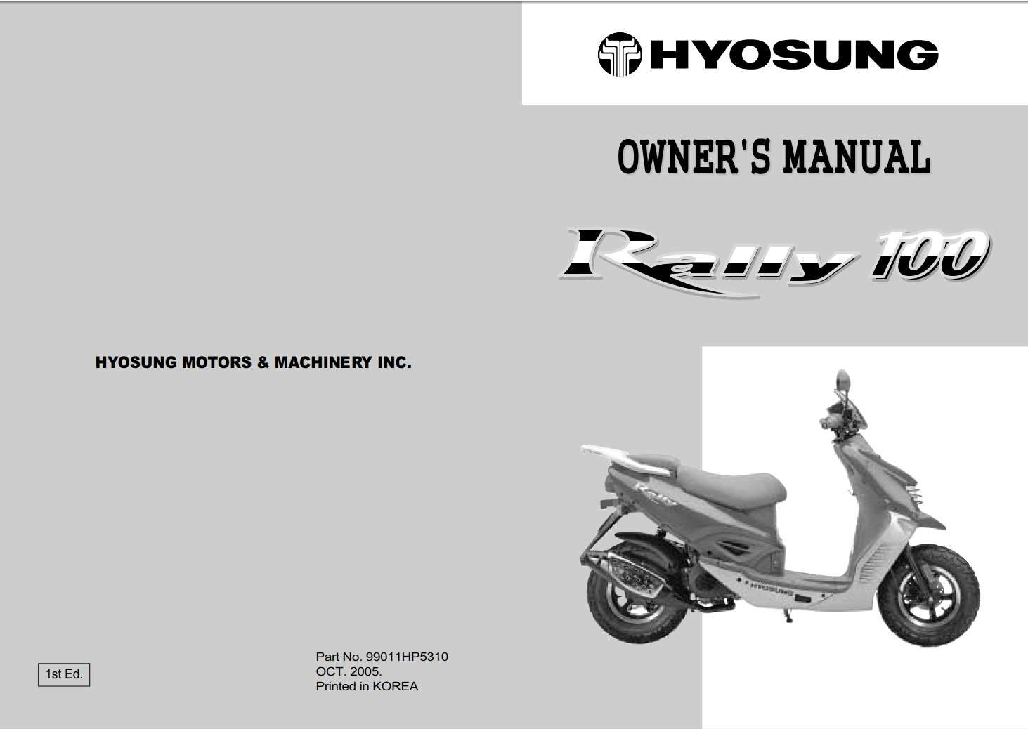 Hyosung Rally 100 2005 Owner S Manual Has Been Published On Procarmanuals Com Https Procarmanuals Com Hyosung Rally 100 2005 Owne Owners Manuals Rally Manual
