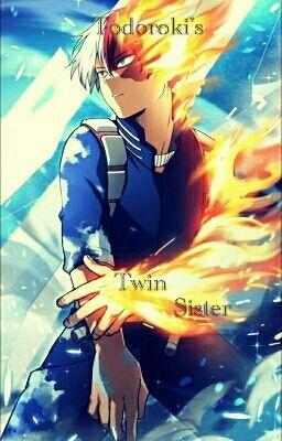 Todoroki's Twin Sister *BNHA Fanfic* - Information/Character