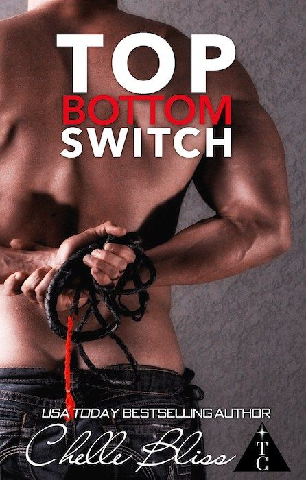 COVER REVEAL: Top Bottom Switch by Chelle Bliss ~ https://fairestofall.wordpress.com/2016/04/21/cover-reveal-top-bottom-switch-by-chelle-bliss/