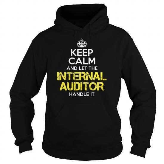INTERNAL AUDITOR Keep Calm 2 T Shirts, Hoodies Sweatshirts. Check price ==► http://store.customtshirts.xyz/go.php?u=https://www.sunfrog.com/Jobs/INTERNAL-AUDITOR-Keep-Calm-2-Black-Hoodie.html?41382