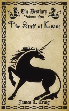 James L. Craig - The Staff of Kyade