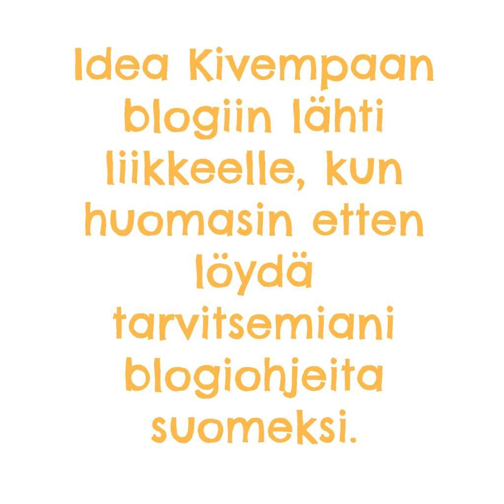 Blogiohjeita suomeksi  #blogi #bloggaus #bloggaaminen