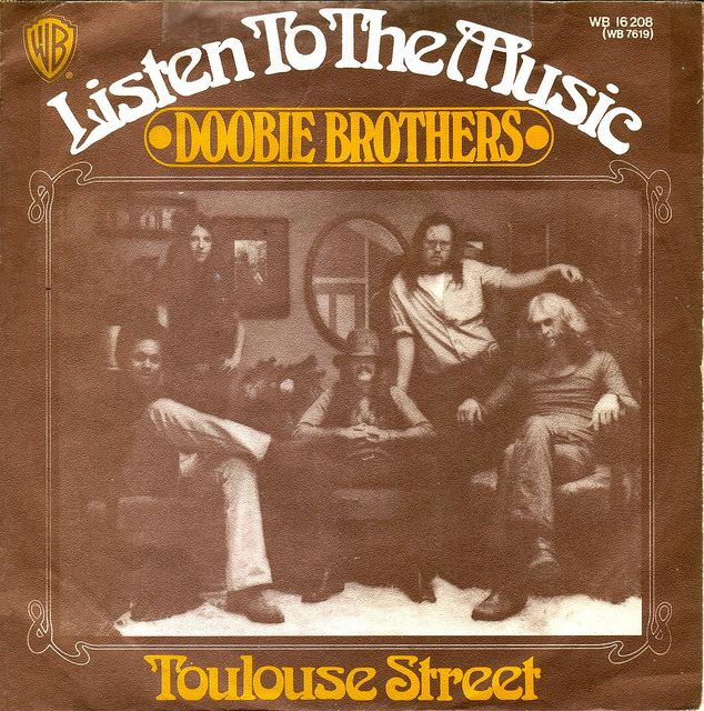 Typeface: Looks a lot like Arnold Boecklin  Use: Doobie Brothers, The - Listen To The Music - D - 1972