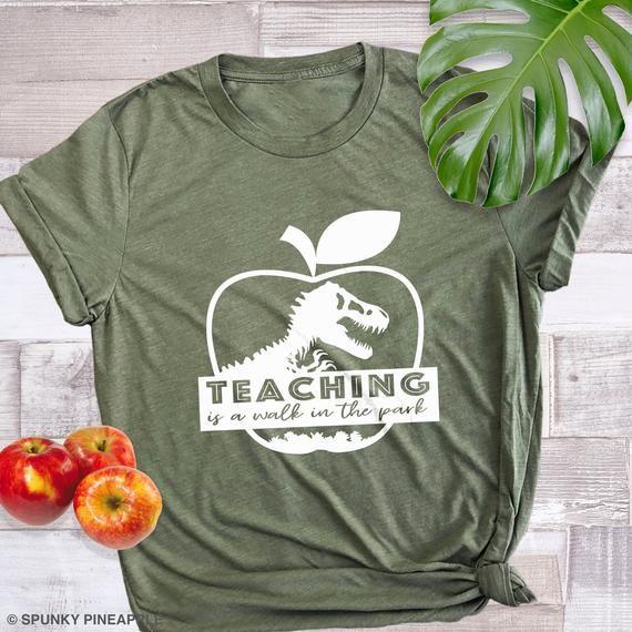 Teaching is a Walk in the Park Shirt, Teacher Dino