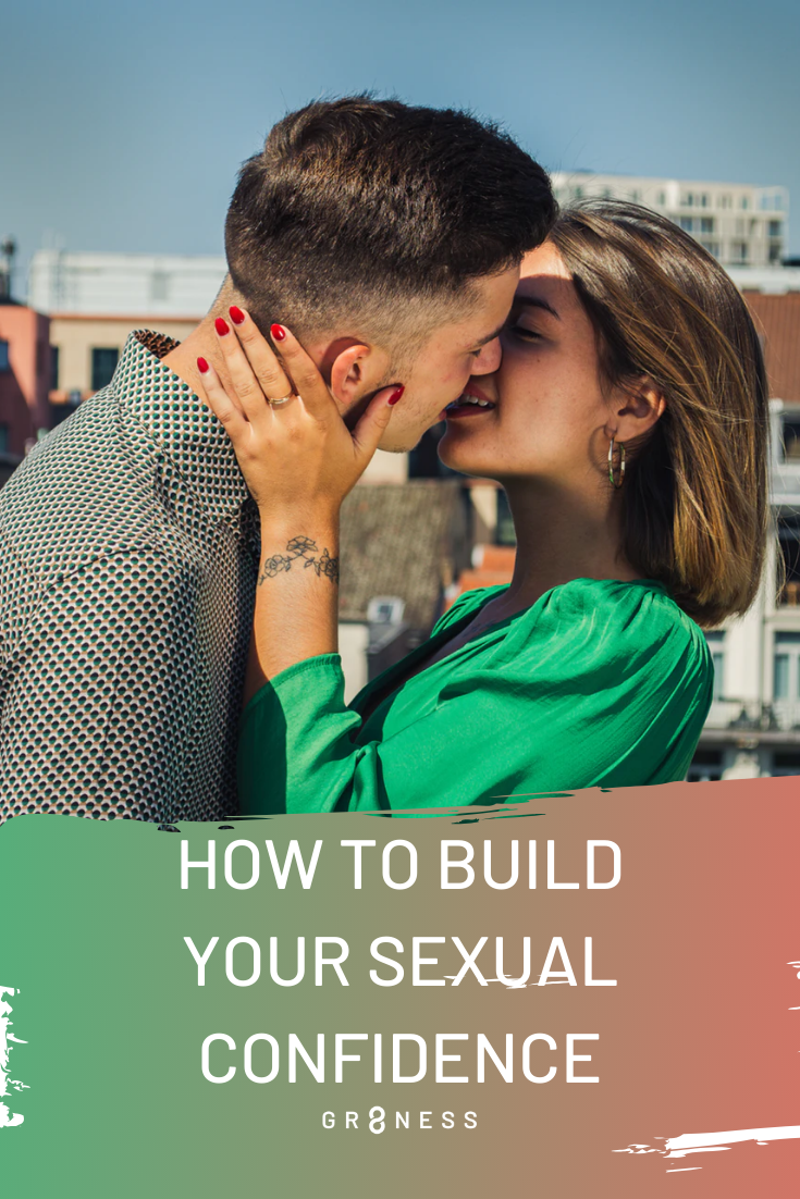 How to Build Sexual Confidence