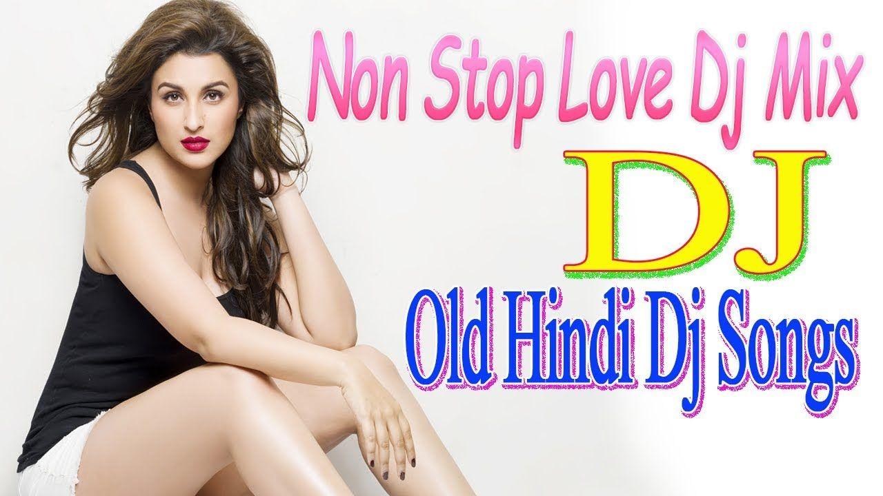 Old Hindi Dj Remix Hi Bass Dholki Mix Song 90 S Unforgettable Roman Mixing Dj Dj Remix Dj Songs