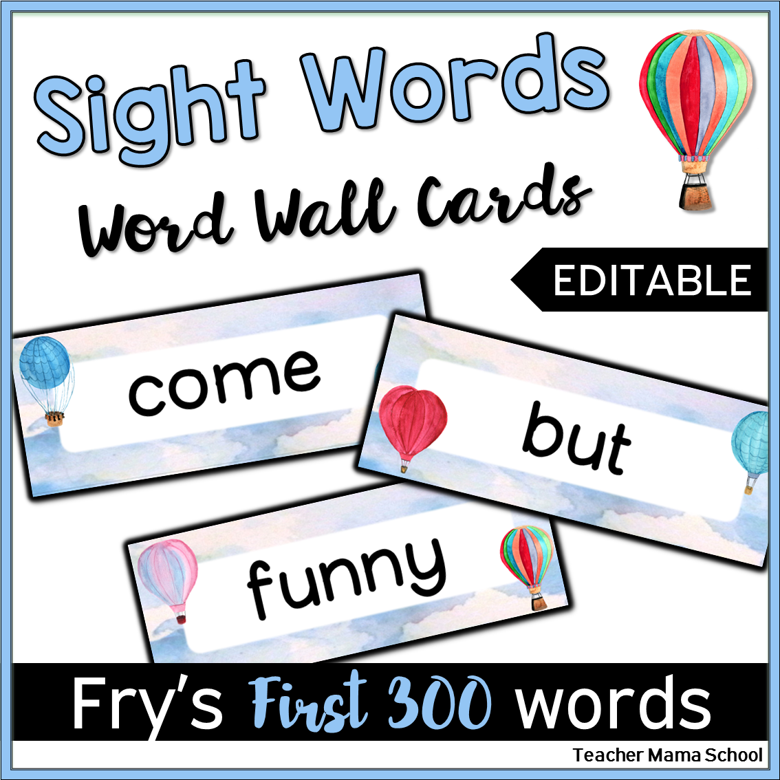Editable Word Wall Cards - Fry First 300 (Watercolor Hot Air Balloon ...