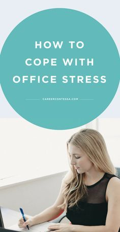 The truth is, stress is an unfortunate part of the working world. And while there's good stress—a pressing deadline that motivates you to get the work done, for example—the bad stress is causing far more negative consequences.  You're never going to be able to escape the stress of work, but there are ways you can cope with it without letting it bring you down. Click to see them all.   CareerContessa.com