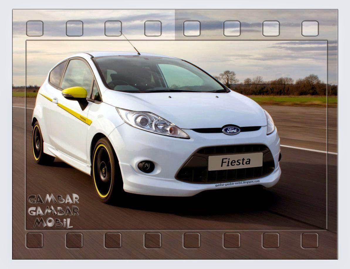 Gambar Mobil Ford Fiesta Mobil Modifikasi Mobil Ford