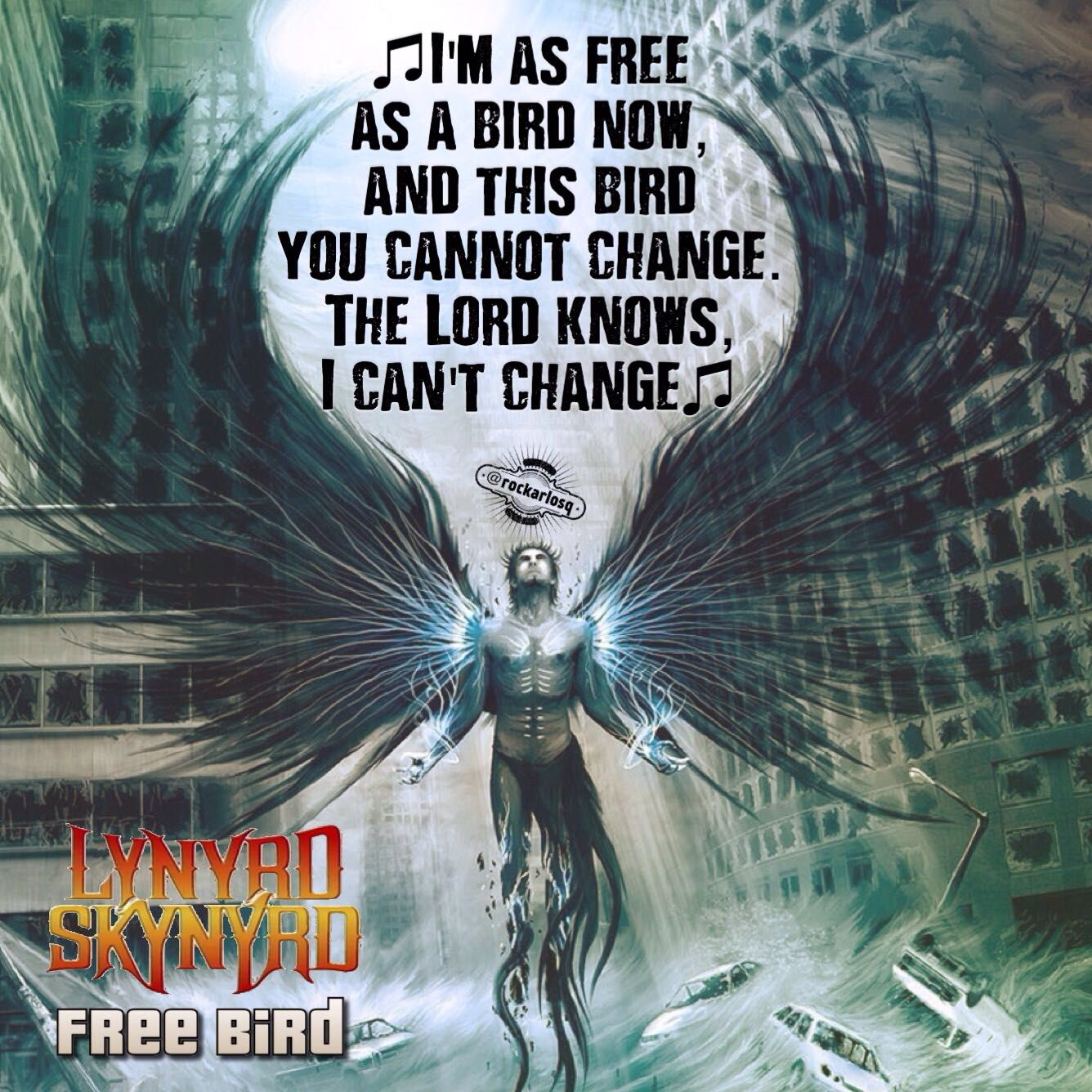 ♫I'm as free as a bird now, and this bird you cannot change.  The Lord knows, I can't change♫ #LynyrdSkynyrd #FreeBird
