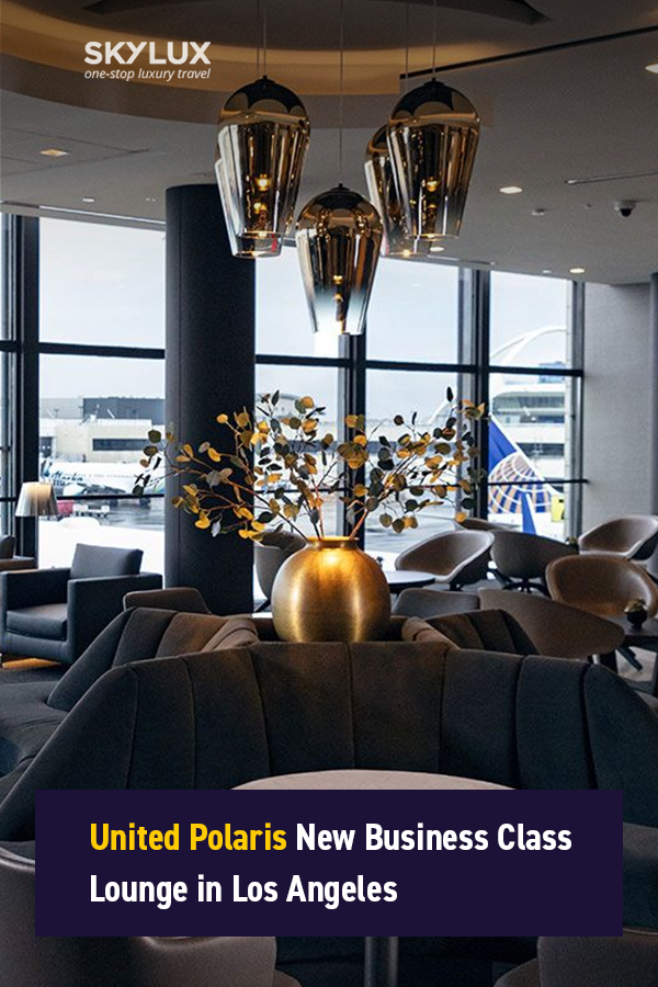 United Polaris New Business Class Lounge In Los Angeles Business Class Lounge Business Class Lounge