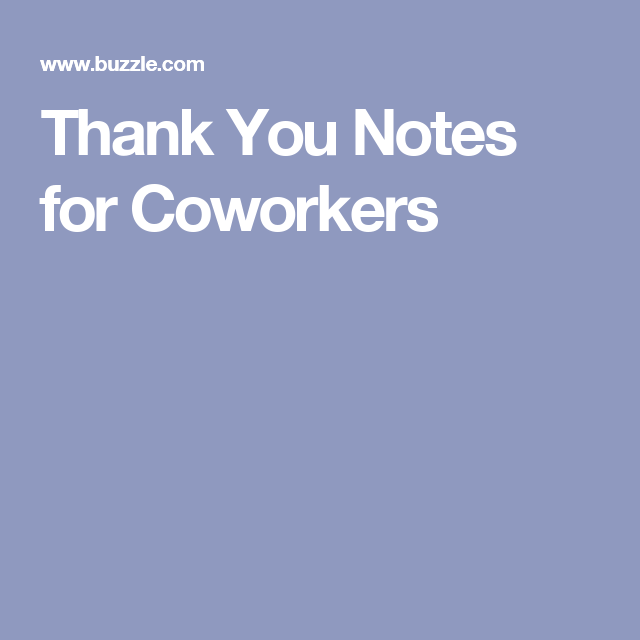 Wedding Gift Ideas For Coworkers: Thank You Notes For Coworkers