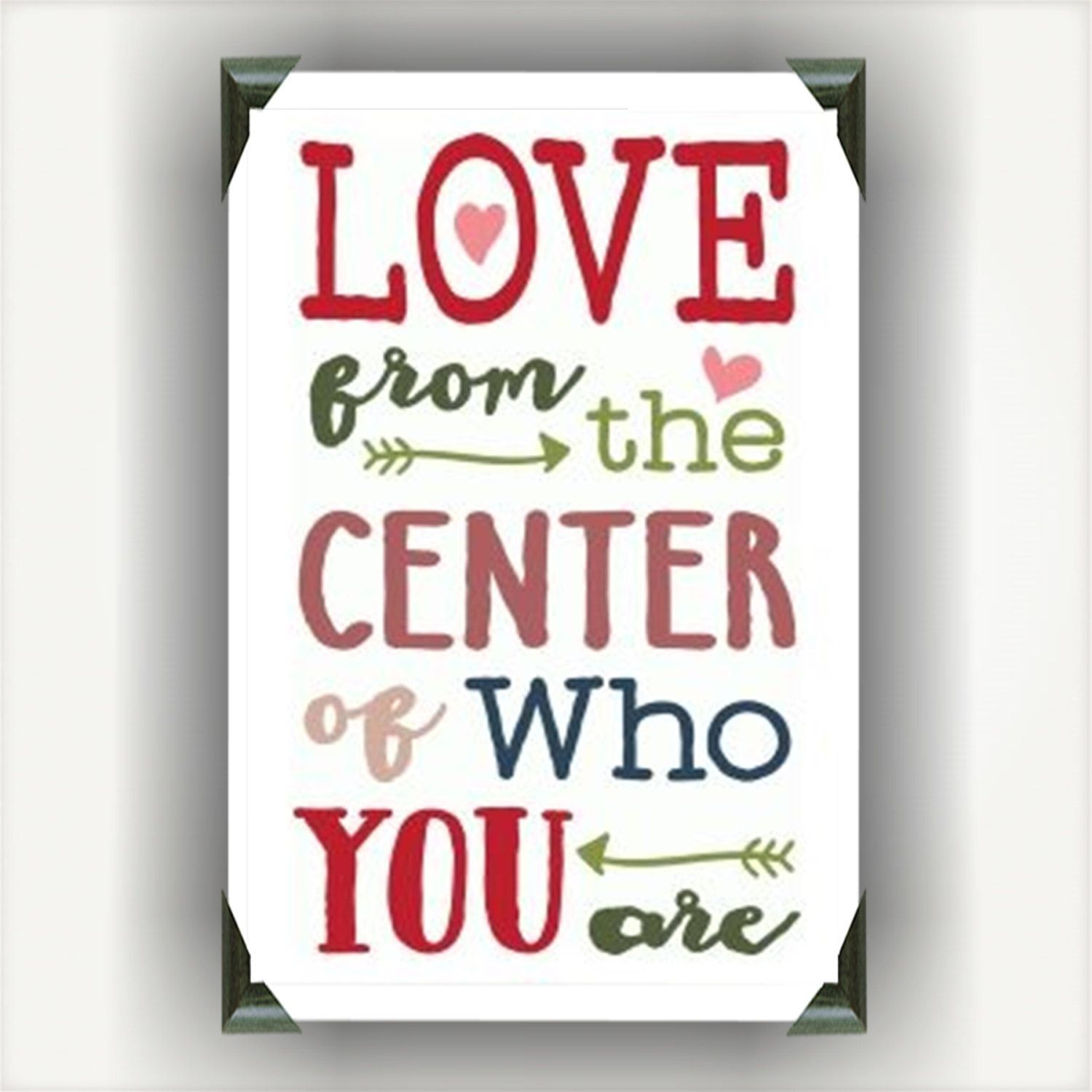 Love from the center of who you are | wall hanging | wall decor | love quotes on…