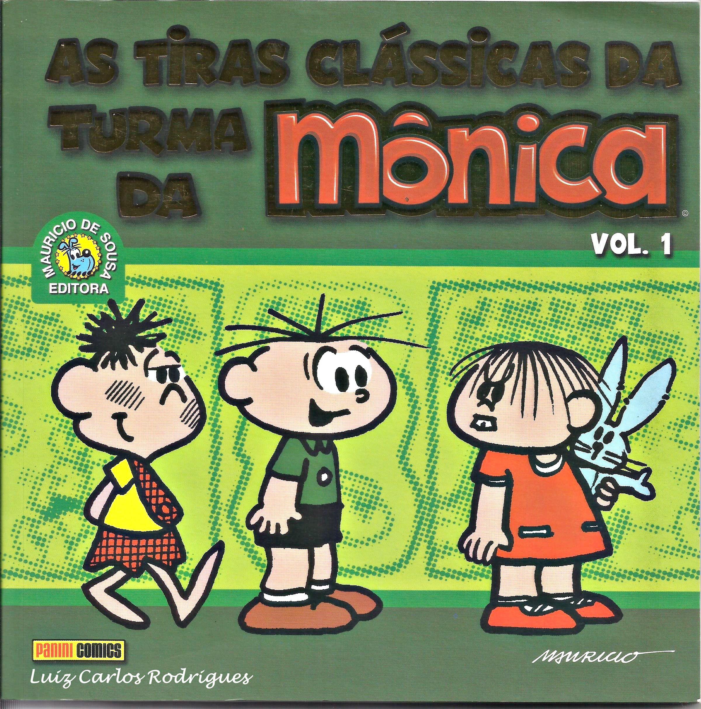 Turma da monica as primeiras tiras publicadas no jornais do inicio turma da monica as primeiras tiras publicadas no jornais do inicio dos anos 60 panini fandeluxe Images