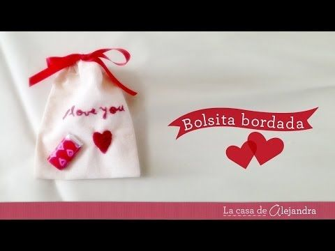 Como hacer unas bolsitas de tela bordadas - How to make a  fabric bags embroidered
