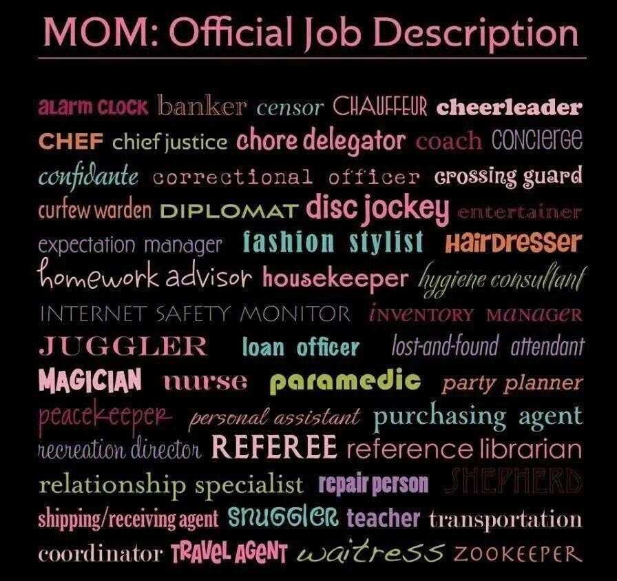 Mom official job describtion daily life Pinterest