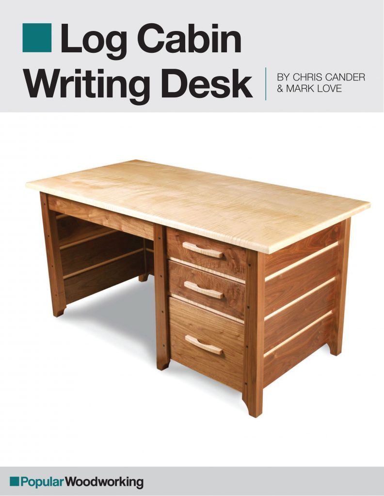 log cabin writing desk project download in 2019 | diy's