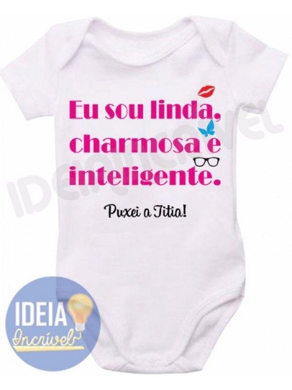 847609d124439 Body Infantil - Linda, Charmosa e Inteligente | TAZAS | Macacão de ...
