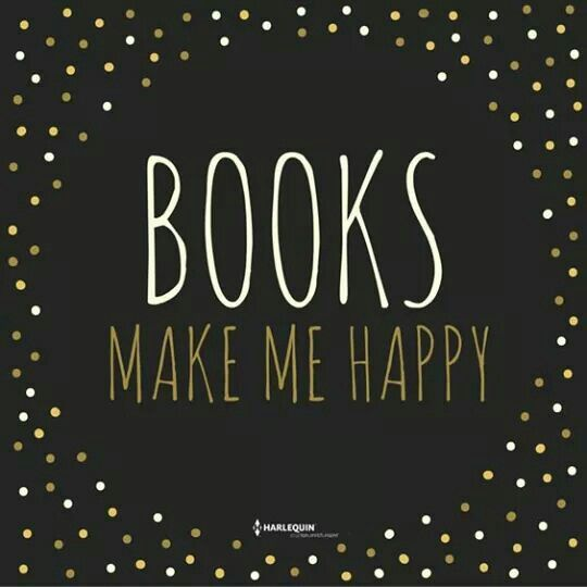 Books make me 😊
