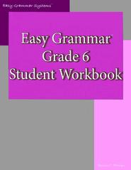 Easy Grammar Grade 6 Workbook By Wanda Phillips Easy Grammar Grammar Workbook Workbook
