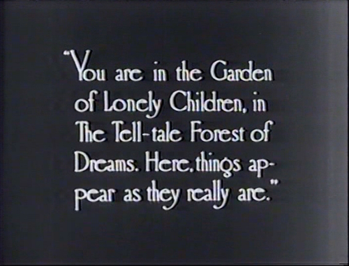 You are in the garden of lonely children.