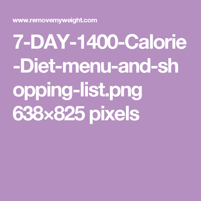 Pin By Theresa Taylor On Food 1500 Calorie Diet 900 Calorie Diet 1000 Calorie Diets
