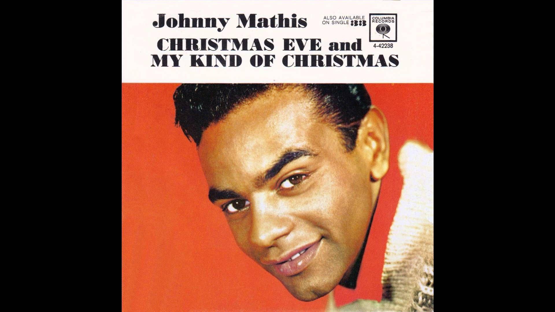 "Johnny Mathis – ""My Kind Of Christmas"" (Columbia) 1961 | Chip-mas ..."