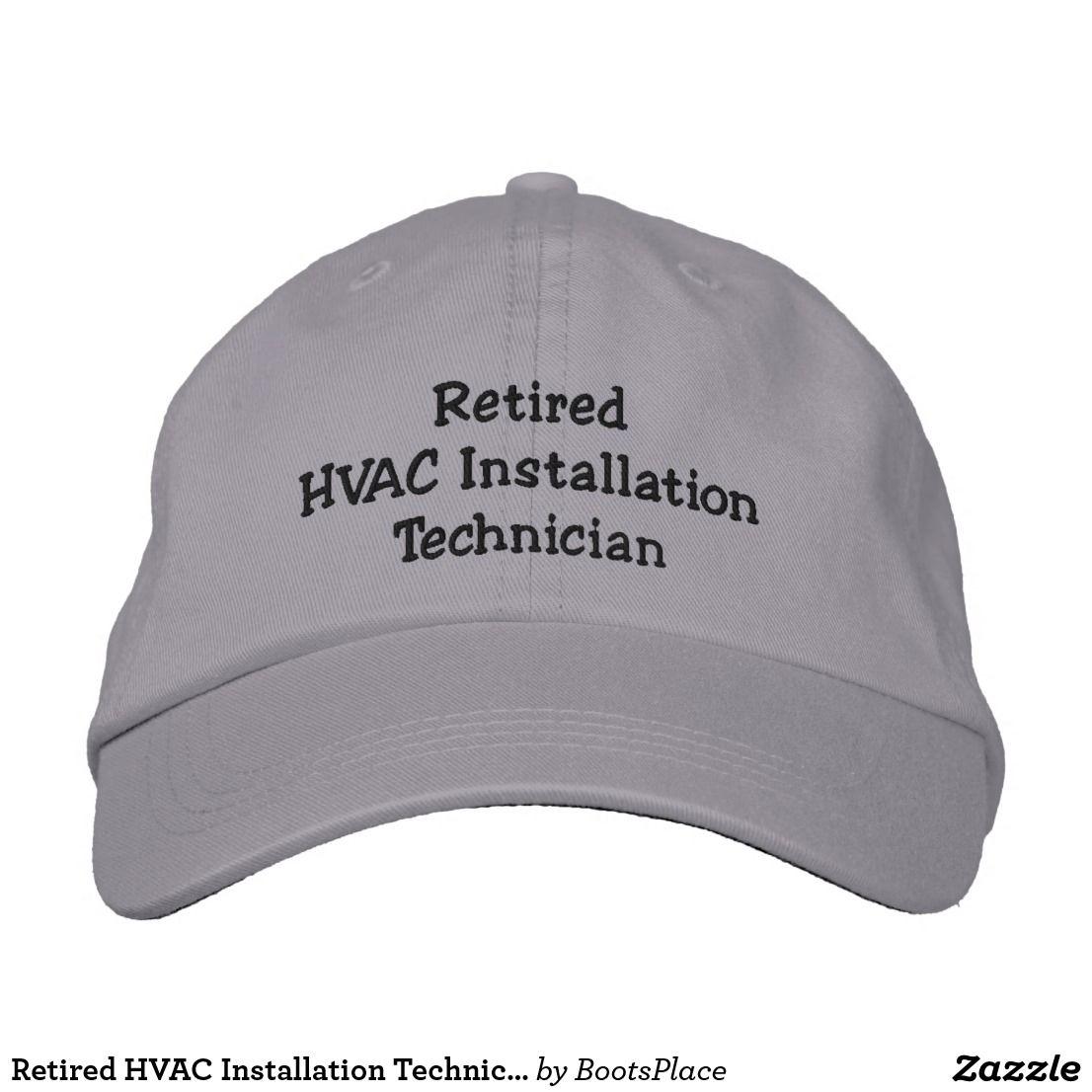 Retired Hvac Installation Technician Embroidered Baseball Cap Zazzle Com Embroidered Baseball Caps Baseball Cap Baseball Hats