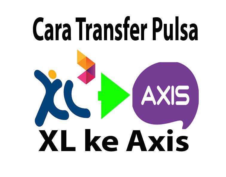 Transfer Pulsa Xl Ke Axis Kartu Teman