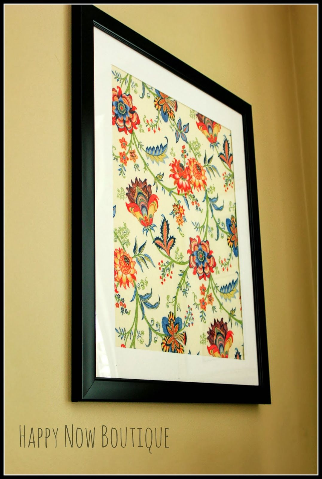 Happy Now: Using Framed Fabric as Wall Art | fabric as wall hangings ...