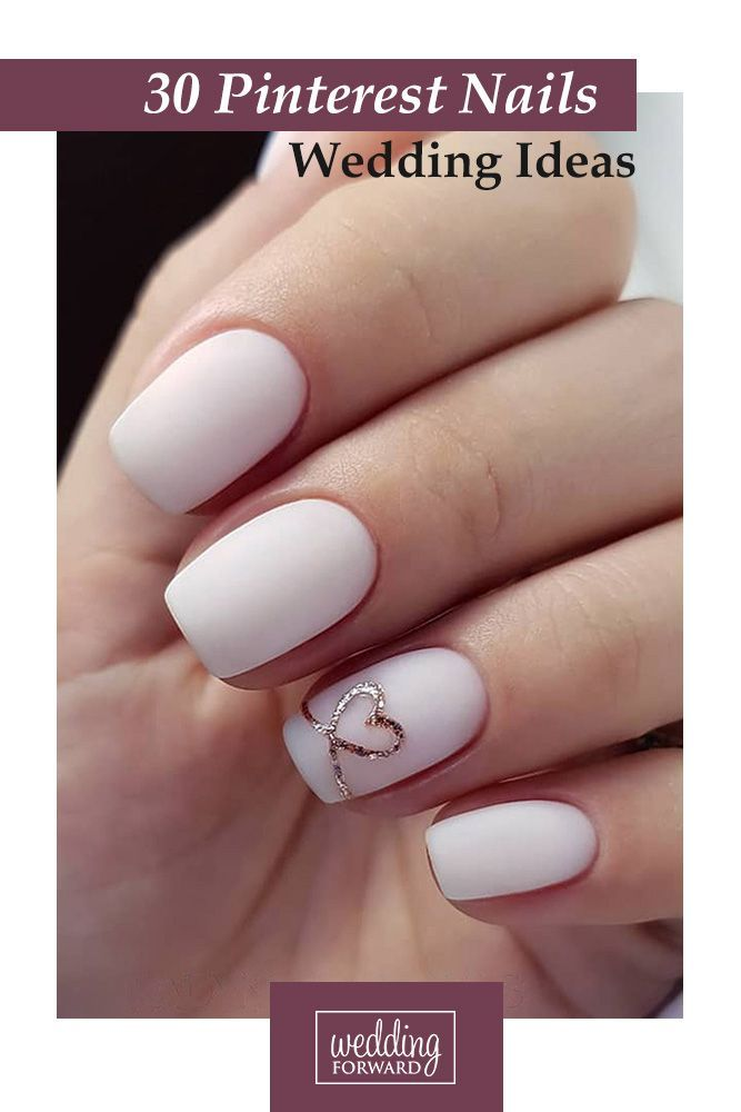 30 Pinterest Nails Wedding Ideas You Will Like | Wedding Forward