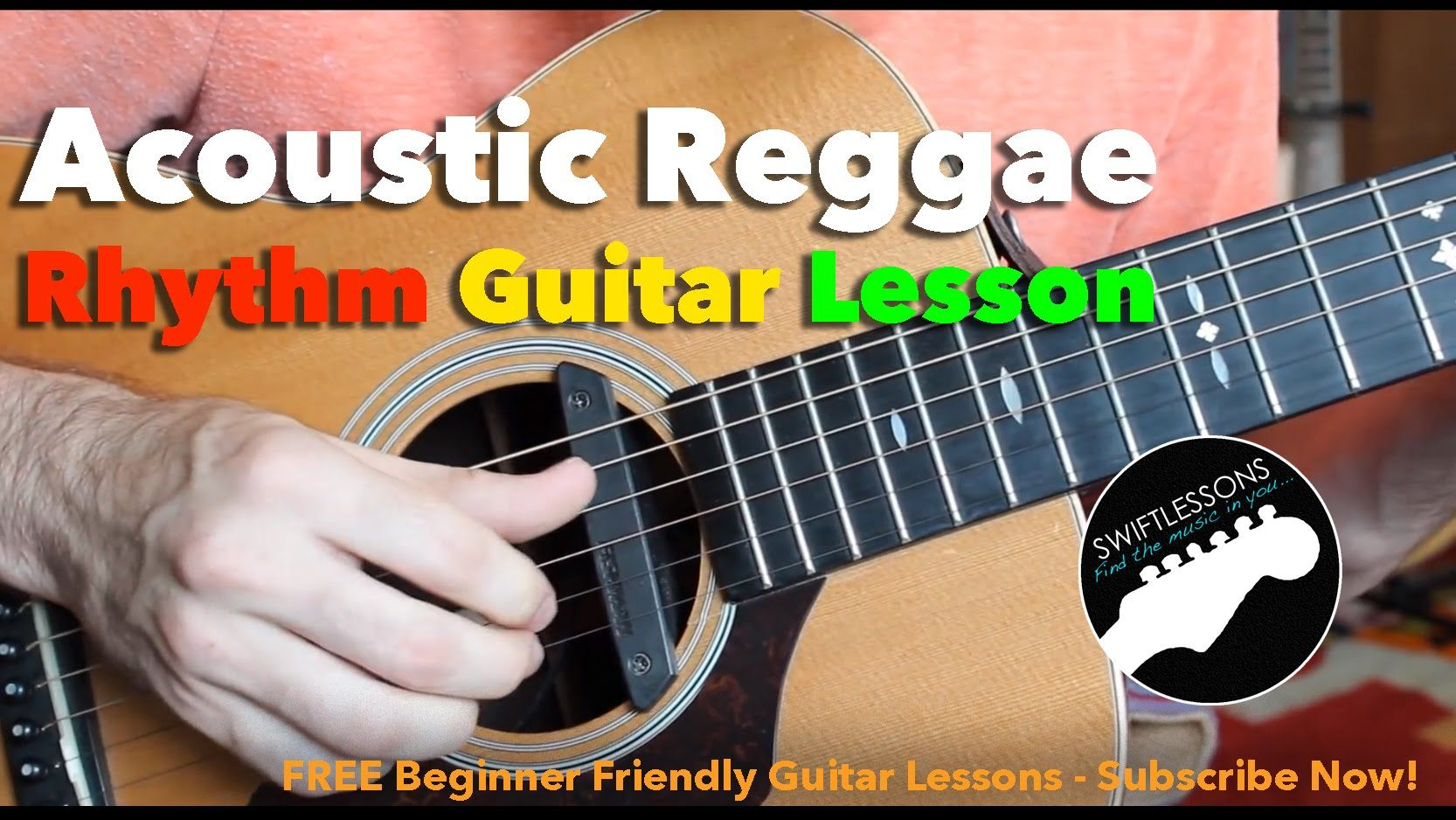 Acoustic Reggae Guitar Lesson How To Play A Reggae Guitar Rhythm Guitar Lessons Basic Guitar Lessons Guitar Lessons Tutorials