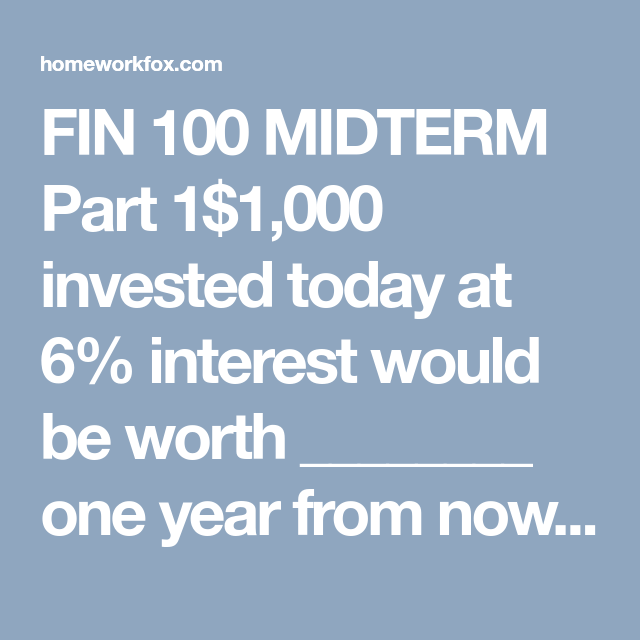 Fin 100 Midterm Part 1 With Images Investment Companies
