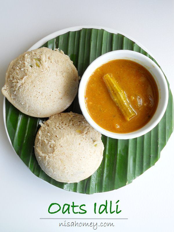 Oats idli recipe include oats in your daily diet and make soft food forumfinder Gallery