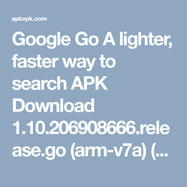 Google Go A lighter, faster way to search APK Download 1 10