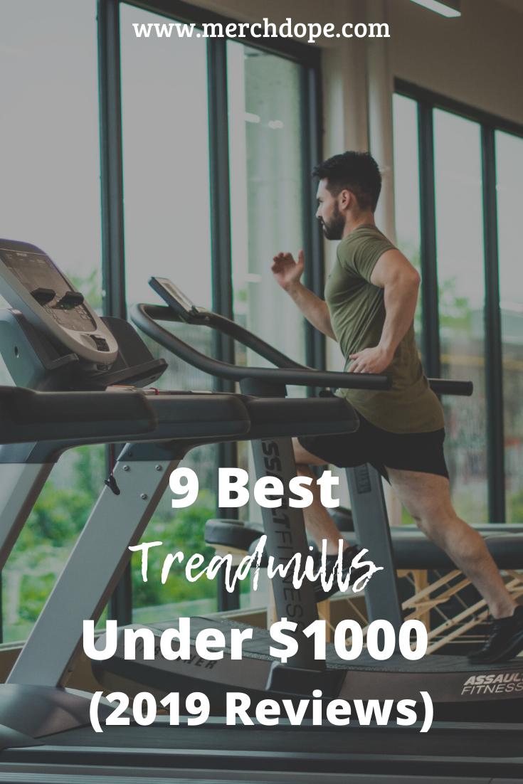 9 Best Treadmills Under 1000 2020 Reviews Good Treadmills